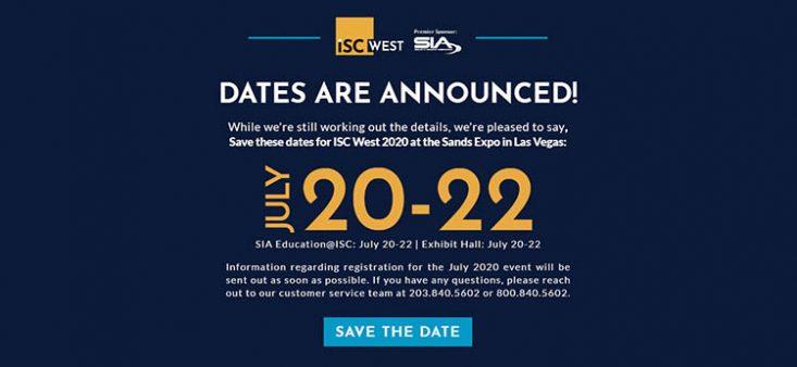 ISC West 2020 é remarcada para 20 a 22 de julho